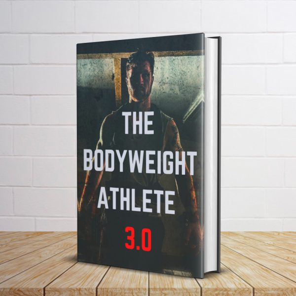Shows the cover of the Bodyweight Training Manual